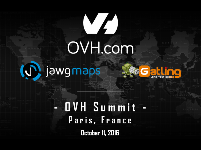 Teaser : le projet top secret d'OVH, Jawg Maps et Gatling